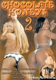 Chocolate Honeys 2 Porn Movie