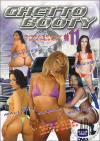 Ghetto Booty 11 Porn Movie
