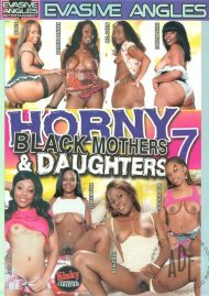 Horny Black Mothers & Daughters 7 Porn Movie