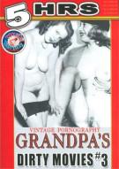 Grandpas Dirty Movies #3 Porn Movie