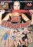 Dark Mischief 1 Porn Movie