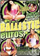 Ballistic Euros Porn Video