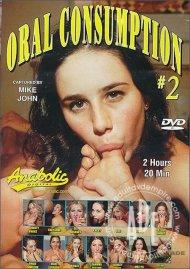 Oral Consumption #2 Porn Video