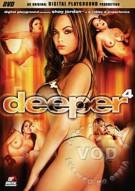 Deeper 4 Porn Video