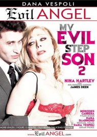 Stream My Evil Stepson 2 HD Porn Video from Evil Angel!