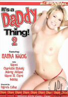It's a Daddy Thing! 2 Porn Video