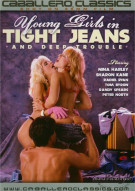 Young Girls In Tight Jeans and Deep Trouble Porn Movie