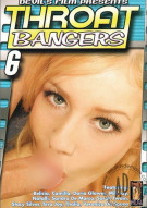 Throat Bangers 6 Porn Video