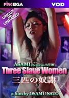 Three Slave Women Porn Video