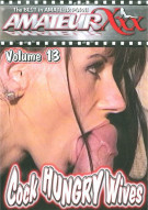 Cock Hungry Wives #13 Porn Movie