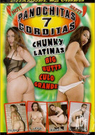 Panochitas Gorditas 7: Chunky Latinas Porn Movie