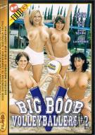 Big Boob Volleyballers #2 Porn Movie