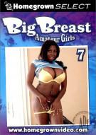 Big Breast Amateur Girls #7 Porn Movie