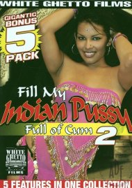 Fill My Indian Pussy Full of Cum 2 Porn Movie