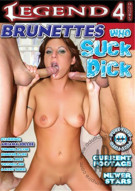 Brunettes Who Suck Dick Porn Movie