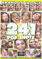 241 Pop Shots Porn Video