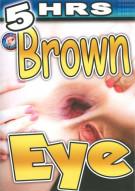Brown Eye Porn Movie