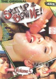 Shut Up & Blow Me! - Volume 5 Porn Video