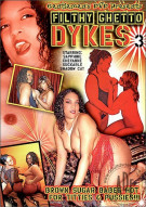 Filthy Ghetto Dykes #3 Porn Movie
