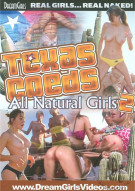 Texas Coeds All Natural Girls 2 Porn Movie