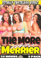 More The Merrier, The 5-Pack Porn Movie
