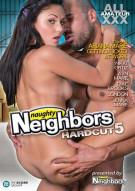 Naughty Neighbors Hardcut 5 Porn Movie