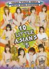 10 Little Asians 5 Porn Movie