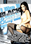 I Like it Black And Deep In My Ass 7 Porn Movie