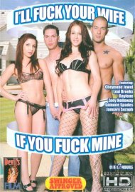 Ill Fuck Your Wife If You Fuck Mine Porn Movie