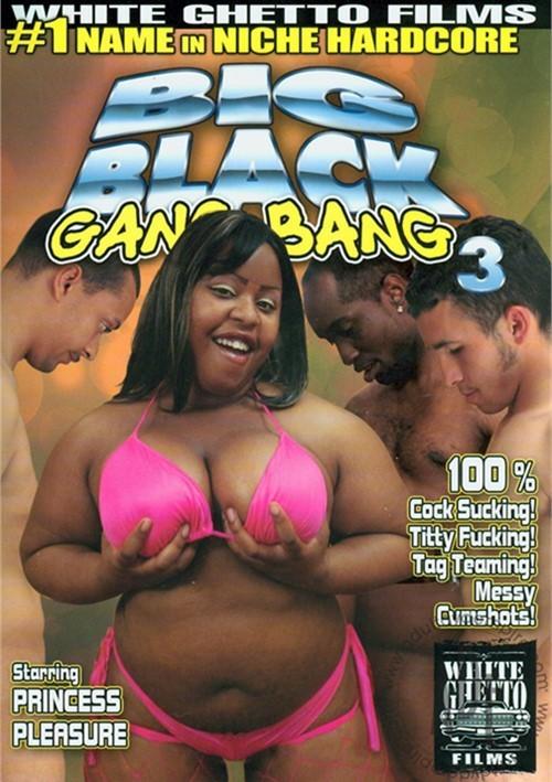 Big Black Gang Bang 3