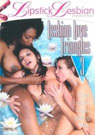 Lesbian Love Triangles 3 Porn Movie