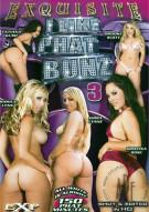 I Like Phat Bunz 3 Porn Movie