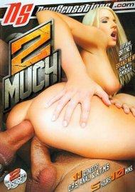 2 Much Porn Video