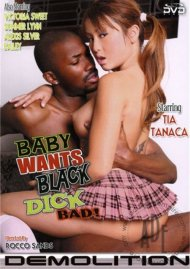 Baby Wants Black Dick Bad! Porn Movie