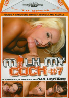 Milk My Cock Vol. 7 Porn Movie