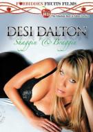 Desi Dalton: Shaggin' & Braggin' Porn Video