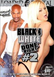 Black & White Done Right #2 Porn Video
