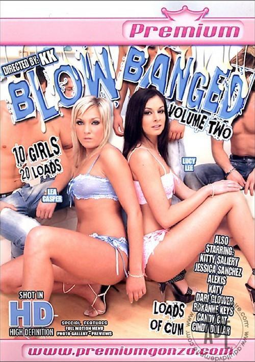 Blow Banged Vol. 2