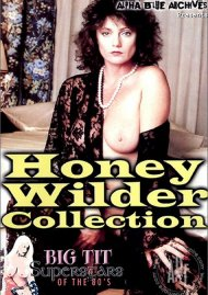 Honey Wilder Collection Porn Movie