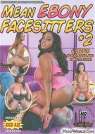Mean Ebony Facesitters #2 Porn Movie