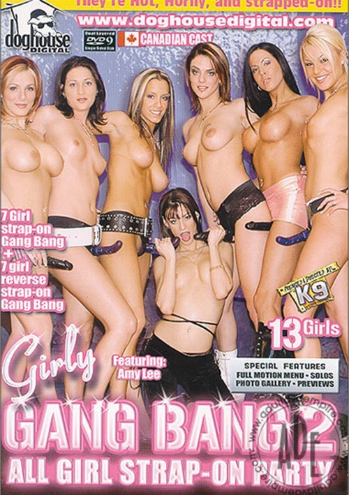 Girly Gang Bang Vol. 2: All Girl Strap-On Party