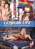 Lesbian Life: Real Sex San Francisco Porn Movie