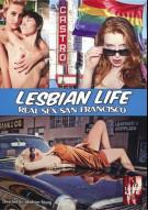 Lesbian Life: Real Sex San Francisco Porn Movie