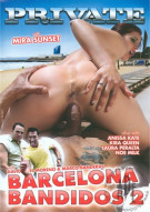 Barcelona Bandidos 2 Porn Movie