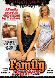Watch Family Traditions Porn Video from Desperate Pleasures.