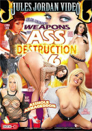 Weapons of Ass Destruction 6 Porn Movie