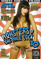 Monsters of She-Male Cock 10 Porn Movie