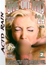 Gag On This 24 Porn Movie