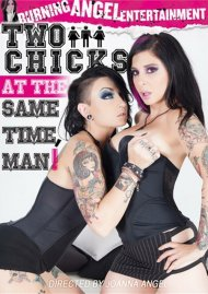 Two Chicks At The Same Time, Man! Porn Movie