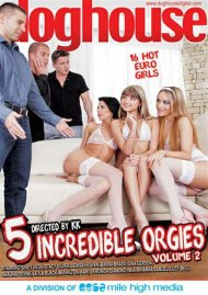 Stream 5 Incredible Orgies Vol. 2 HD Porn Video from Dog House Digital.